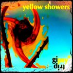 yellow showers - set by gipsytrip