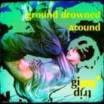 ground drowned around - set by gipsytrip