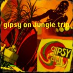 gipsy on Jungle trip